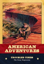 American Adventures: Troubled Times, The Great Depression