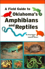 A Field Guide to Oklahoma's Amphibians and Reptiles