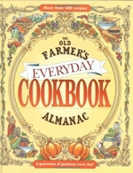 The Old Farmers almanac Everyday Cookbook