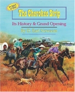 The Cherokee Strip: Its History and Grand Opening